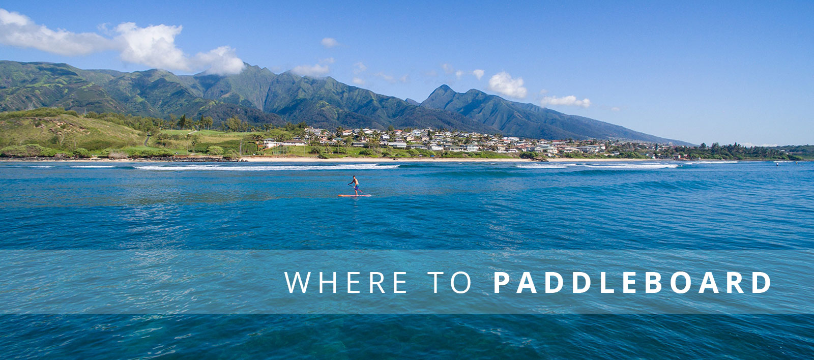 Where to Paddleboard